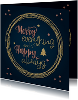 Trendy kerstkaart Merry everything & Happy always