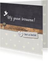 Trouwkaarten - Trouwkaart-houtkrijt-BartRachel