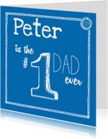 Vaderdag - Number one dad ever