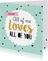Valentijnskaart All of you
