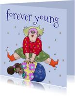 Verjaardagskaarten - Verjaardagskaart Forever young illustratie