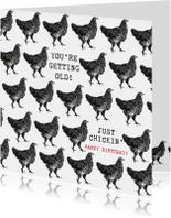 Verjaardagskaarten - Verjaardagskaart KIP You're getting old Just chickin'