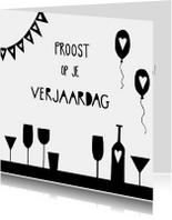 Verjaardagskaart proost op je verjaardag zwart-wit