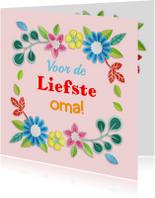 Opa & Omadag kaarten - voor de liefste oma bloemenrand