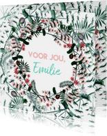 Liefde kaarten - Voor jou - kaart in bloemenkrans