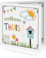 Welkom thuis kaarten - Vrolijke Welkom Thuis kaart