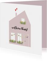 Welkom thuis kaarten - Welkom thuis kaart Huis met vlaggetjes