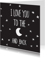 Zomaar kaart I love u to the moon and back
