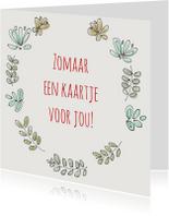 Zomaar kaarten - Zomaarkaart Bloemenkrans