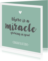 Felicitatiekaarten - Zwanger - miracle growing in you