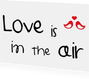 Liefde - Love is in the air..