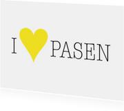 Paaskaart - I Love Pasen