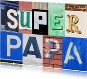 Vaderdagkaart superpapa letters