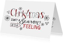 Kerstkaart christmas isn't a season