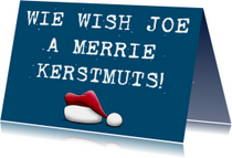 Leuke kerstkaart met tekst: We Wish Joe a Merrie Kerstmuts!
