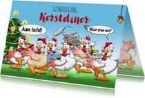 Leuke uitnodiging kerstdiner kakelende kippen. Aan tafel!