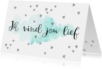 Liefdekaart ik vind jou lief handlettering en waterverf