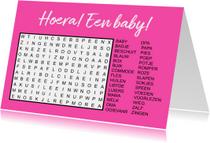 Felicitatiekaarten - Puzzelkaartje geboorte met woordzoeker 'baby' roze