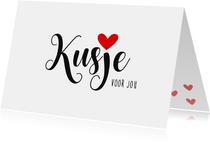 Valentijnskaart Kusje voor jou