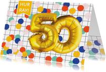 Verjaardagskaart 50 jaar confetti ballonnen