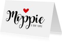 Vriendschap kaarten - Vriendschapskaart Moppie je bent Toppie