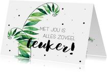 Vriendschap kaarten - Vriendschapskaartje: Met jou is alles zoveel leuker!