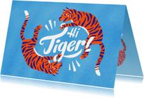 Zomaar kaarten - Zomaarkaart Hi Tiger