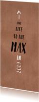 Nieuwjaarskaart live life to the max