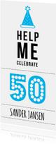Uitnodigingen - Uitnodiging 'Help Me Celebrate 50!'