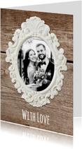 Trouwkaarten - Bedankkaart trouwen hout met lijst - SG