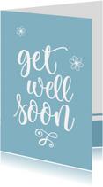 Beterschapskaarten - Beterschap - get well soon blauw