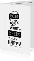 Coachingskaart do more of what makes you happy