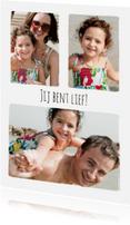 Zomaar kaarten - Collage Jij bent Lief! - BK
