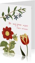 Spreukenkaarten - De weg gaat niet over rozen...
