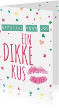 Liefde kaarten - Een dikke kus speciaal voor jou