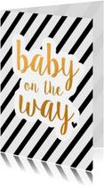 Felicitatiekaarten - Felicitatie - baby on the way zwart/goud