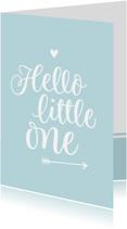Felicitatiekaarten - Geboorte - hello little one blauw