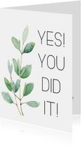 Geslaagdkaart: Yes you did it
