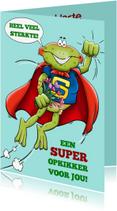 Beterschapskaarten - Grappige beterschapskaart met super-opkikker