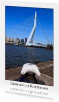 Vakantiekaarten - Groeten uit Rotterdam XXII