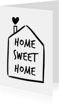Welkom thuis kaarten - Home sweet home met huisje