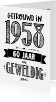 Jubileumkaarten - Jubileumkaart getrouwd in 1958 al 60 jaar een geweldig paar