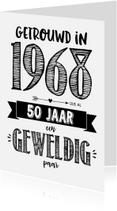 Jubileumkaarten - Jubileumkaart getrouwd in 1968 al 50 jaar een geweldig paar