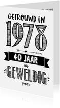 Jubileumkaarten - Jubileumkaart getrouwd in 1978 al 40 jaar een geweldig paar