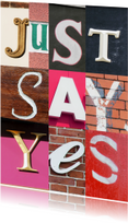 Felicitatiekaarten - Just say yes