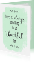 Spreukenkaarten - Kaart Thankful - WW