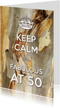 Verjaardagskaarten - Keep Calm Fabulous at 50-2
