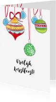 Kerstkaarten - Kerstkaart gekleurde kerstballen getekend
