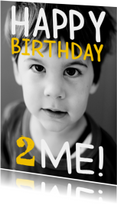 Kinderfeestjes - Kinderfeestje Happy B-day to me!