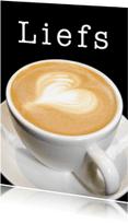 Valentijnskaarten - Liefs Cappuccino - Hartje